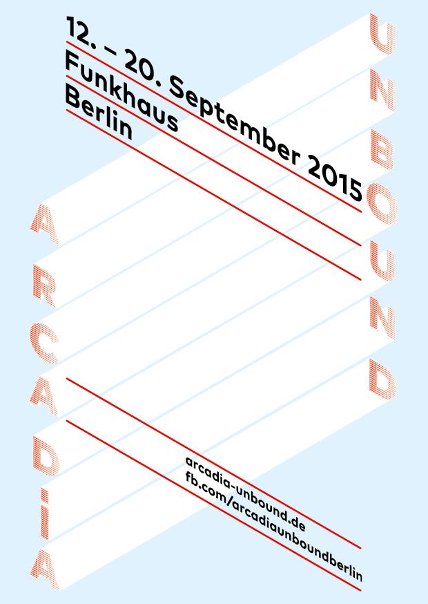 Arcadia Unbound @ Funkhaus Berlin